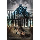 King of the Dead: A Jeremiah Hunt Supernatual Thriller (The Jeremiah Hunt Chronicle) ~ Joseph Nassise
