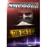 SMUGGLE: The Cocaine Hustleby Blake C Gunn