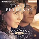 Touching the Sky: Land of the Lone Star, Book 2 Audiobook by Tracie Peterson Narrated by Renee Raudman