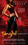 Cover of Tangled Threads by Estep Jennifer 1439192634