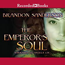 The Emperor's Soul Audiobook by Brandon Sanderson Narrated by Angela Lin