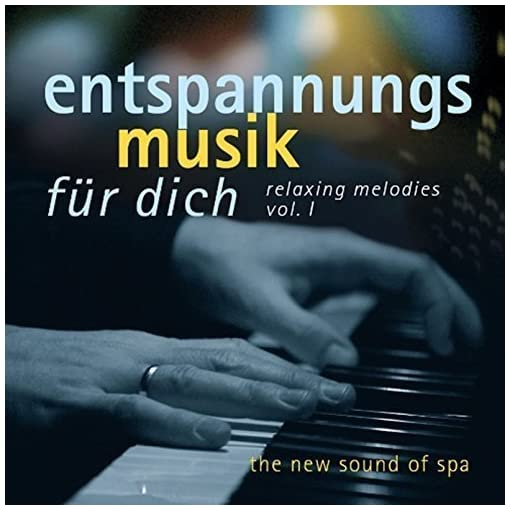 Entspannungsmusik-fr-dich-Relaxing-Melodies-Vol1