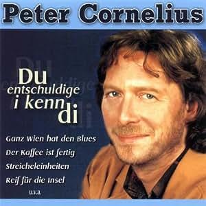 Peter Cornelius Du Entschuldige