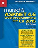 img - for Murach's ASP.NET 4.6 Web Programming with C# 2015 book / textbook / text book