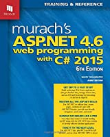 Murach's ASP.NET 4.6 Web Programming with C# 2015, 6th Edition Front Cover