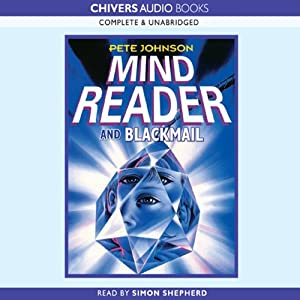 Mindreader & Blackmail | [Pete Johnson]