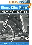Short Bike Rides® in and around New York City (Short Bike Rides Series)