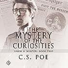 The Mystery of the Curiosities: Snow & Winter Hörbuch von C. S. Poe Gesprochen von: Derrick McClain