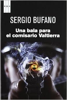 Una Bala Para El Comisario Valtierra descarga pdf epub mobi fb2