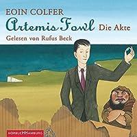 Artemis Fowl. Die Akte Hörbuch von Eoin Colfer Gesprochen von: Rufus Beck