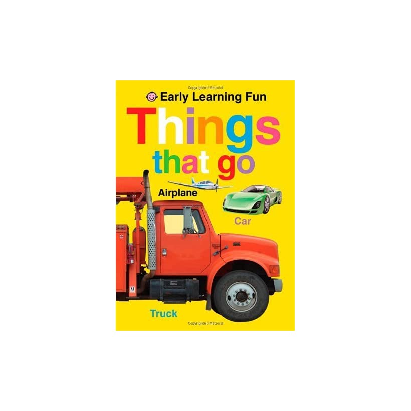 Early Learning Fun Things That Go [Board book] Roger Priddy