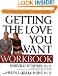 Getting the Love You Want Workbook: T...
