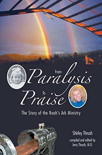 From Paralysis to Praise: The Story of the Noah's Ark Ministry