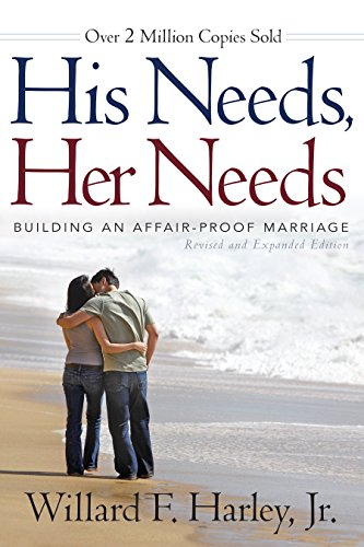Download His Needs, Her Needs: Building an Affair-Proof Marriage