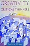 img - for Creativity for Critical Thinkers book / textbook / text book