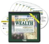 img - for Transforming Debt to Wealth (7 Compact Discs and Writable PDF Workbook) book / textbook / text book