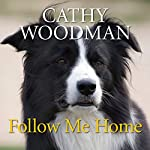 Follow Me Home | Cathy Woodman