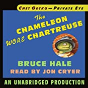 Chet Gecko, Private Eye, Book 1: The Chameleon Wore Chartreuse | [Bruce Hale]