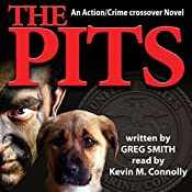 The Pits: A Crime Novel, Volume 1 | Greg Smith