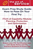 echange, troc  - Itil V3 Service Capability Ppo Certification Exam Preparation Course in a Book for Passing the Itil V3 Service Capability Ppo E
