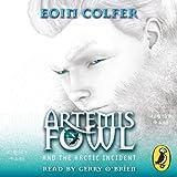 Artemis Fowl: The Arctic Incident (Unabridged)