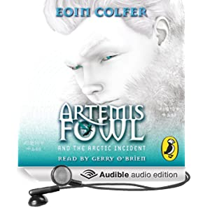 Artemis Fowl: The Arctic Incident (Unabridged)