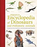Firefly Encyclopedia of Dinosaurs and...