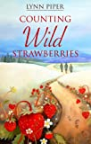 Lynn Piper Counting Wild Strawberries