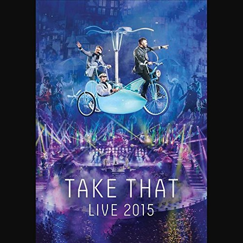 Take That - Live 2015 - Zortam Music