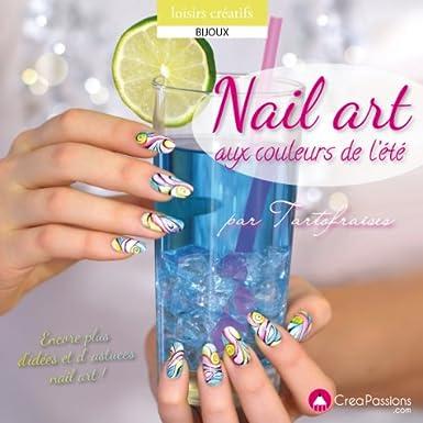Nail art aux couleurs de l'été, par Tartofraises.