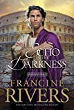 An Echo in the Darkness: 2 (Mark of the Lion)