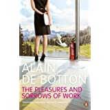 The Pleasures and Sorrows of Workby Alain de Botton