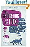 The Hedgehog and the Fox: An Essay on...