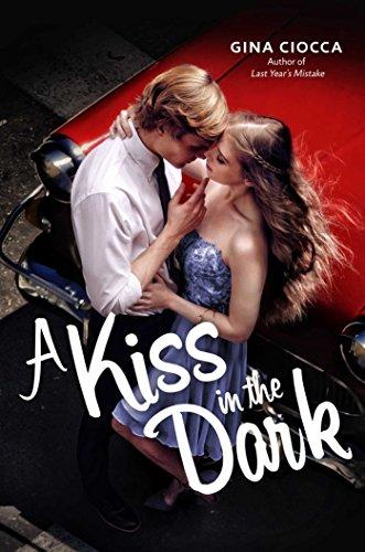 A Kiss in the Dark [Ciocca, Gina] (Tapa Dura)