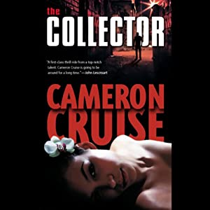 The Collector | [Cameron Cruise]