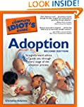 The Complete Idiot's Guide to Adoptio...