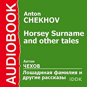 Horsey Surname and Other Tales | [Anton Chekhov]