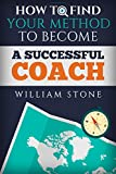Coaching Questions: How to Find Your Method to Become a Successful Coach