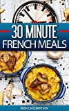 30 Minute French Meals