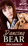 img - for Dancing Bear: Espionage & Conspiracy Thriller (Political Suspense and Mystery Book 1) book / textbook / text book