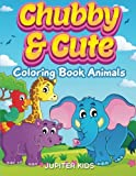 Chubby and Cute: Coloring Book Animals