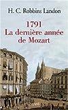 echange, troc H-C Robbins Landon - 1791, La dernière année de Mozart