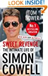 Sweet Revenge: The Intimate Life of S...