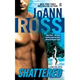 Shattered: A High Risk Novelby JoAnn Ross