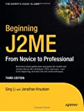 Beginning J2ME: From Novice to Professional (1590594797) by Li, Sing
