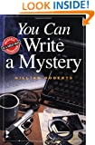 You Can Write a Mystery (You Can Write It!)