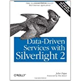 Data-Driven Services with Silverlight 2by John Papa
