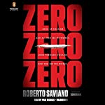 ZeroZeroZero | Roberto Saviano,Virginia Jewiss - translator