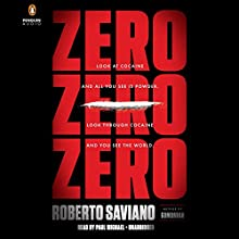 ZeroZeroZero (       UNABRIDGED) by Roberto Saviano, Virginia Jewiss - translator Narrated by Paul Michael