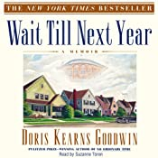 Wait Till Next Year: A Memoir | [Doris Kearns Goodwin]